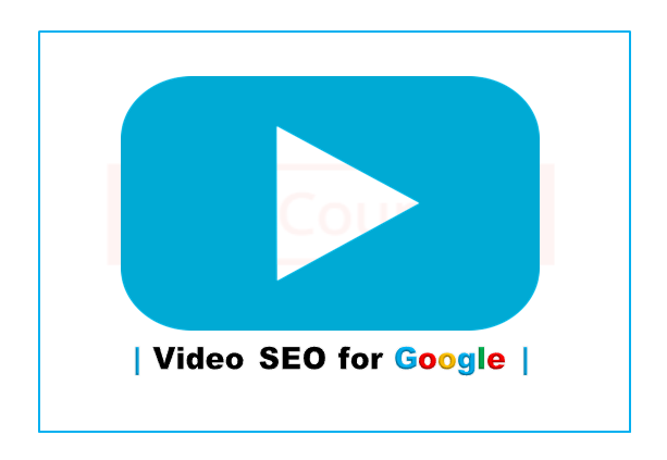 Video SEO for Google Search